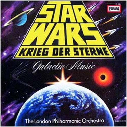 Bild The London Philharmonic Orchestra - Star Wars - Krieg Der Sterne - Galactic Music (LP) Schallplatten Ankauf