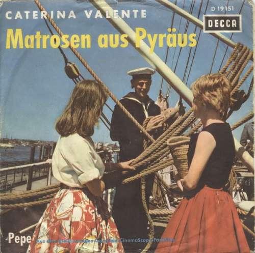 Bild Caterina Valente - Matrosen Aus Pyräus / Pepe (7, Single, Yel) Schallplatten Ankauf