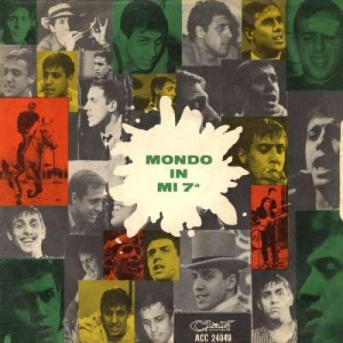 Bild Adriano Celentano E I Ribelli - Mondo In Mi 7a (7, Single) Schallplatten Ankauf
