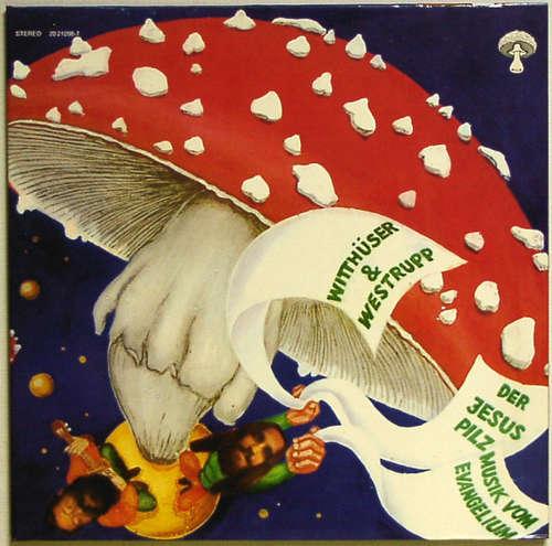 Bild Witthüser & Westrupp - Der Jesuspilz – Musik Vom Evangelium (LP, Album) Schallplatten Ankauf