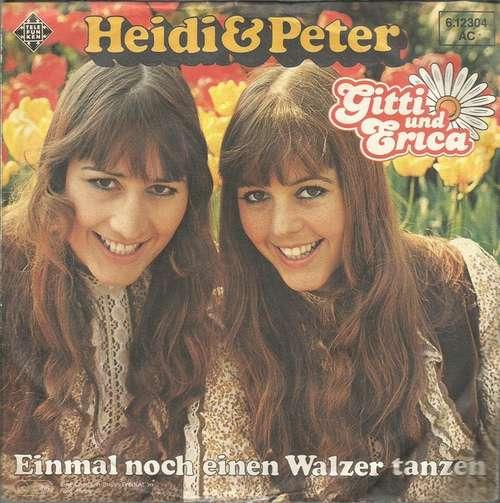 Bild Gitti und Erica* - Heidi Und Peter (7, Single) Schallplatten Ankauf