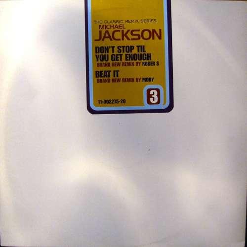 Cover Michael Jackson - Don't Stop Til You Get Enough / Beat It (The Classic Remix Series - Part 3) (12, Promo) Schallplatten Ankauf