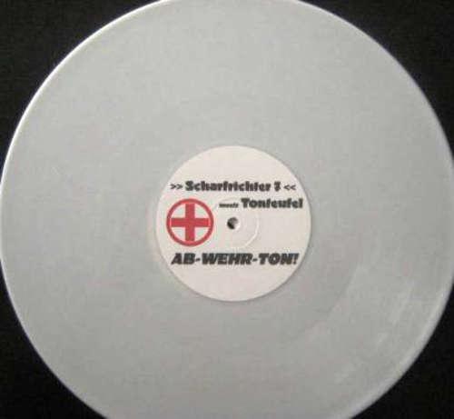 Cover Scharfrichter 7 Meets Tonteufel - Ab-Wehr-Ton! (12, Whi) Schallplatten Ankauf