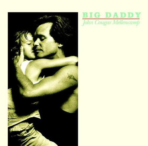 Cover John Cougar Mellencamp - Big Daddy (LP, Album) Schallplatten Ankauf
