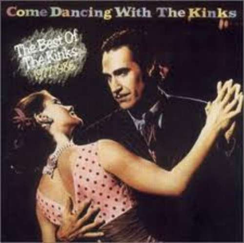 Cover Come Dancing With The Kinks / The Best Of The Kinks 1977-1986 Schallplatten Ankauf