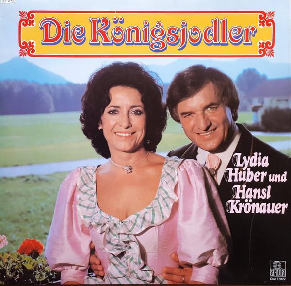 Bild Lydia Huber Und Hansl Krönauer - Die Köningslodler (LP, Club) Schallplatten Ankauf