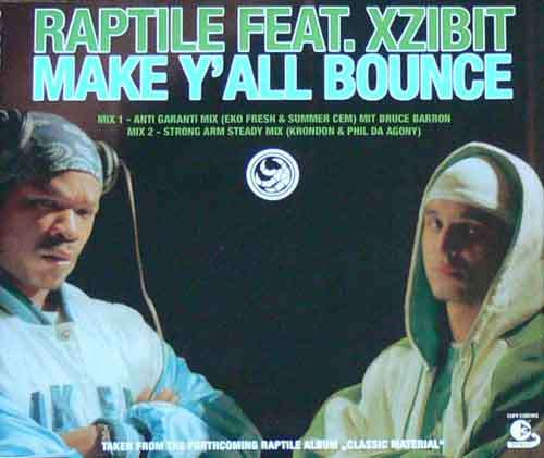 Cover Raptile Feat. Xzibit - Make Y'all Bounce (CD, Single, Copy Prot.) Schallplatten Ankauf