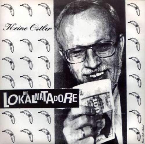 Cover Die Lokalmatadore / Beck's Pistols - Keine Ostler / Trabi-Reiner (7) Schallplatten Ankauf