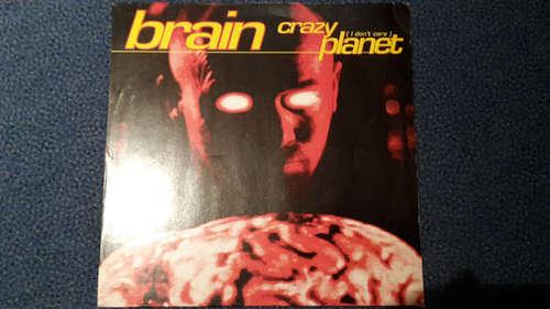 Bild Brain (3) - Crazy Planet (I Don't Care) (12) Schallplatten Ankauf