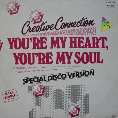 Bild Creative Connection - You're My Heart, You're My Soul (Special Disco Version) (12, Maxi, Gre) Schallplatten Ankauf