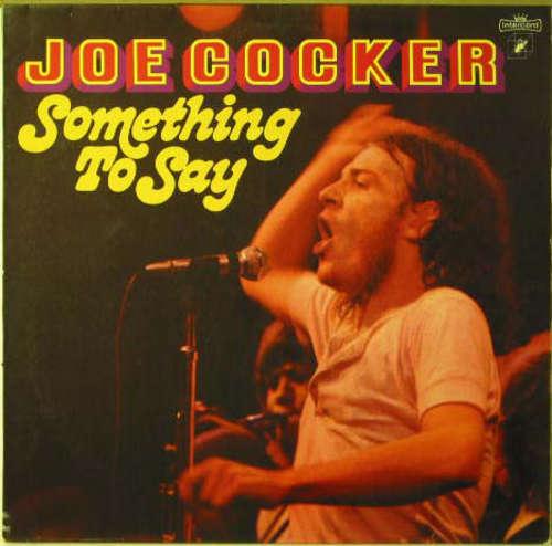 Bild Joe Cocker - Something To Say (LP, RE) Schallplatten Ankauf