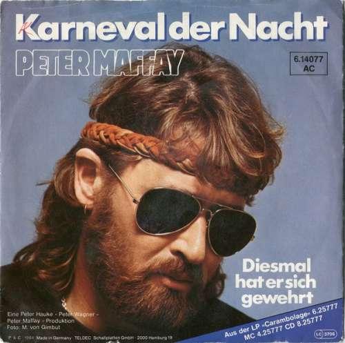 Bild Peter Maffay - Karneval Der Nacht (7, Single) Schallplatten Ankauf