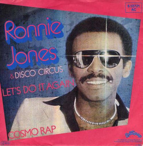 Cover Ronnie Jones & Disco Circus - Let's Do It Again / Cosmo Rap (7) Schallplatten Ankauf