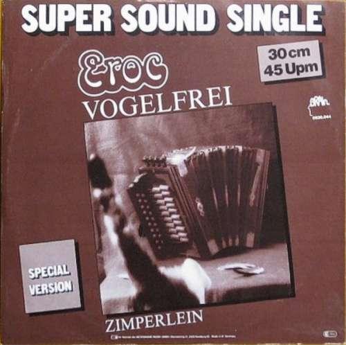 Cover Eroc - Vogelfrei (12, Maxi) Schallplatten Ankauf