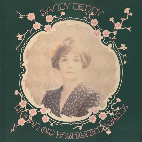 Cover zu Sandy Denny - Like An Old Fashioned Waltz (LP, Album) Schallplatten Ankauf