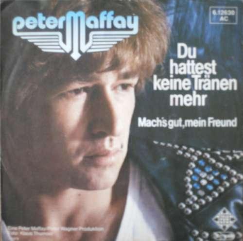 Bild Peter Maffay - Du Hattest Keine Tränen Mehr (7, Single) Schallplatten Ankauf