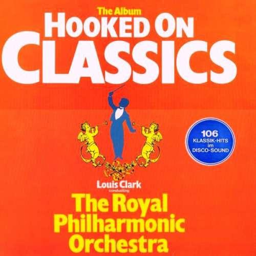 Bild Louis Clark Conducting The Royal Philharmonic Orchestra - Hooked On Classics (LP, rai) Schallplatten Ankauf