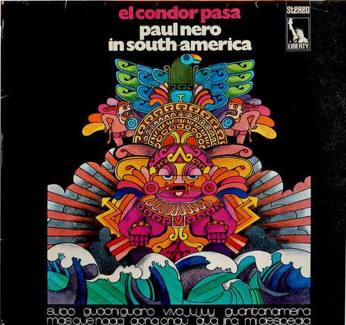 Cover Paul Nero Sounds* - El Condor Pasa (Paul Nero In South-America) (LP, Album) Schallplatten Ankauf