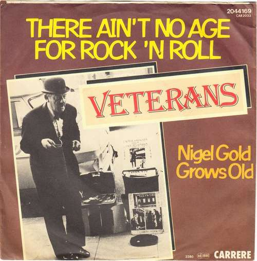 Bild Veterans* - There Ain't No Age For Rock 'n' Roll (7, Single) Schallplatten Ankauf
