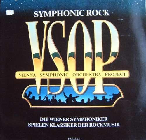 Bild VSOP Vienna Symphonic Orchestra Project* - Symphonic Rock · Die Wiener Symphoniker Spielen Klassiker Der Rockmusik (LP, Album) Schallplatten Ankauf