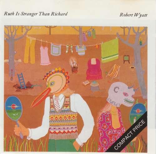Bild Robert Wyatt - Ruth Is Stranger Than Richard (CD, Album, RE) Schallplatten Ankauf