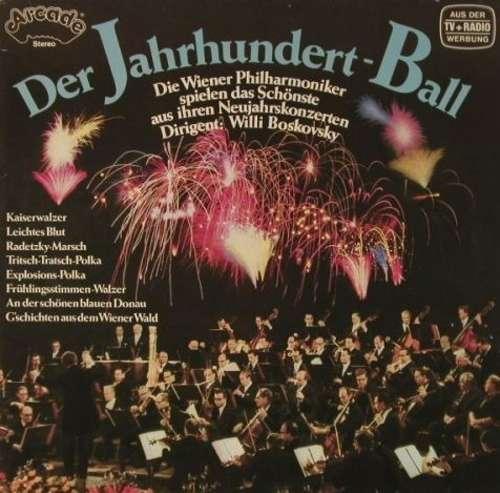 Bild Wiener Philharmoniker, Willi Boskovsky - Der Jahrhundert-Ball (LP) Schallplatten Ankauf