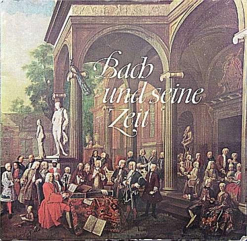 Bild Bach* - Bach Und Seine Zeit (LP, Comp, Promo, Smplr) Schallplatten Ankauf
