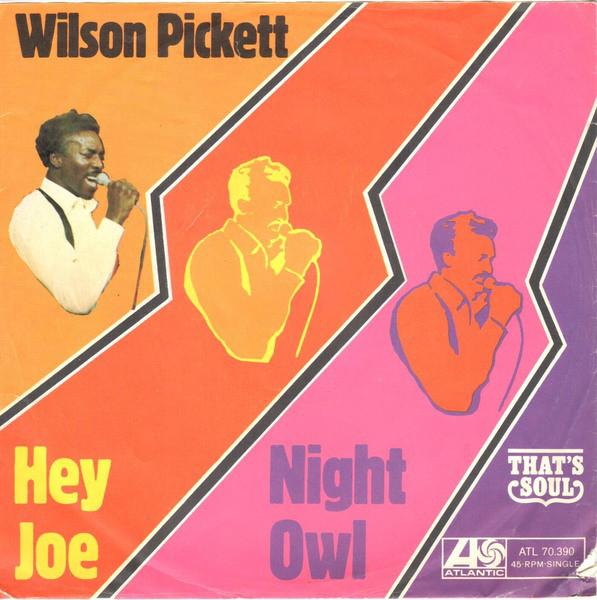 Bild Wilson Pickett - Hey Joe / Night Owl (7, Single) Schallplatten Ankauf