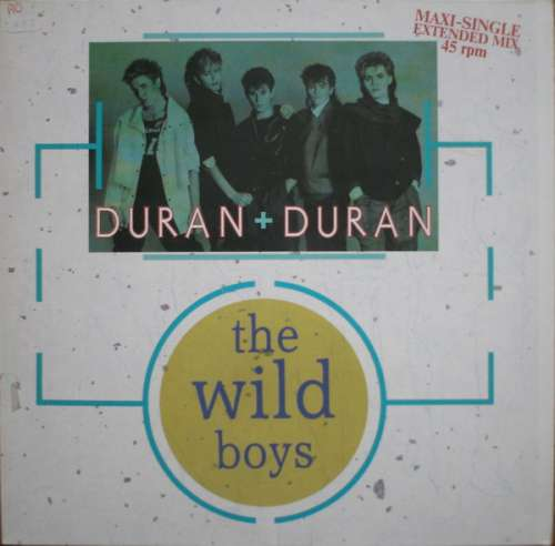 Cover Duran Duran - The Wild Boys (12, Maxi, Pin) Schallplatten Ankauf
