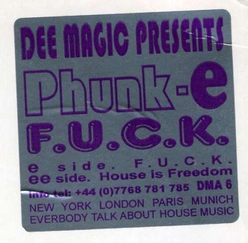 Bild Dee Magic Presents Phunk-E - F.U.C.K. (12, W/Lbl) Schallplatten Ankauf
