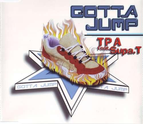 Bild TPA* Feat. Supa. T - Gotta Jump (CD, Maxi) Schallplatten Ankauf