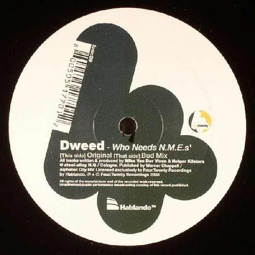 Bild Dweed - Who Needs N.M.E.'s? (12) Schallplatten Ankauf