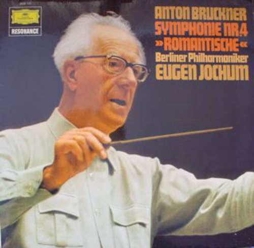 Cover zu Anton Bruckner - Eugen Jochum, Berliner Philharmoniker - Symphonie Nr.4 Es-dur Romantische (LP) Schallplatten Ankauf