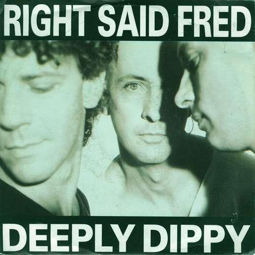 Bild Right Said Fred - Deeply Dippy (7, Single) Schallplatten Ankauf