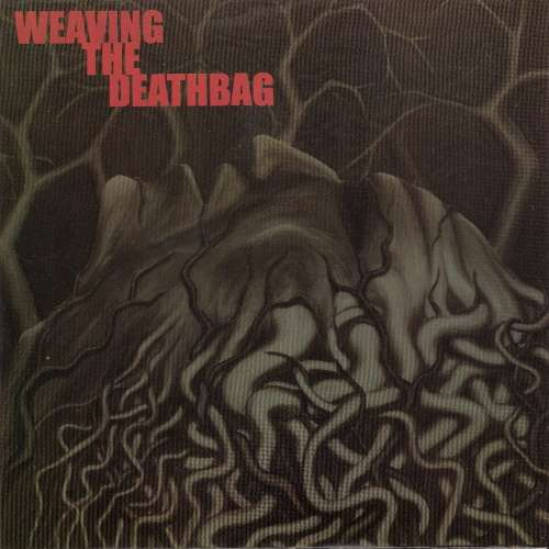 Bild Weaving The Deathbag - Weaving The Deathbag (7) Schallplatten Ankauf