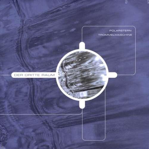 Bild Der Dritte Raum - Polarstern / Trommelmaschine (12) Schallplatten Ankauf