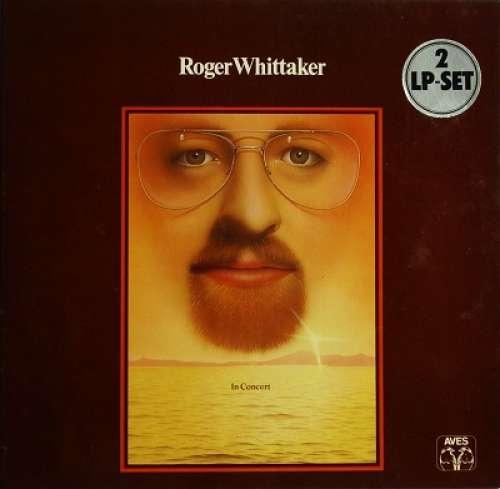 Bild Roger Whittaker - In Concert (2xLP, Album, Gat) Schallplatten Ankauf