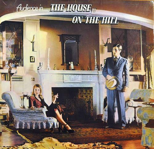 Bild Audience (2) - The House On The Hill (LP, Album, RE, Gat) Schallplatten Ankauf