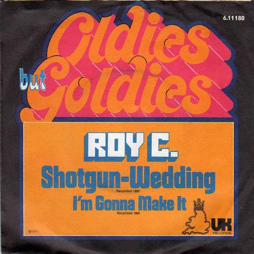 Bild Roy C.* - Shotgun-Wedding (7, Single, RE) Schallplatten Ankauf