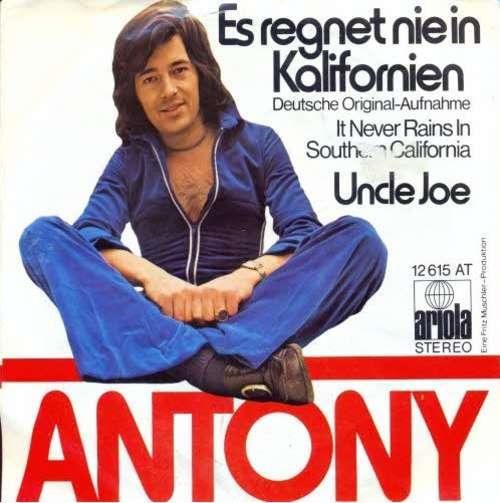 Bild Antony* - Es Regnet Nie In Kalifornien (7, Single) Schallplatten Ankauf