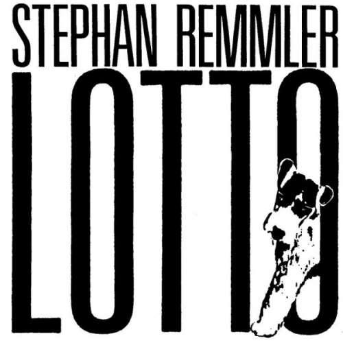 Cover Stephan Remmler - Lotto (LP, Album) Schallplatten Ankauf