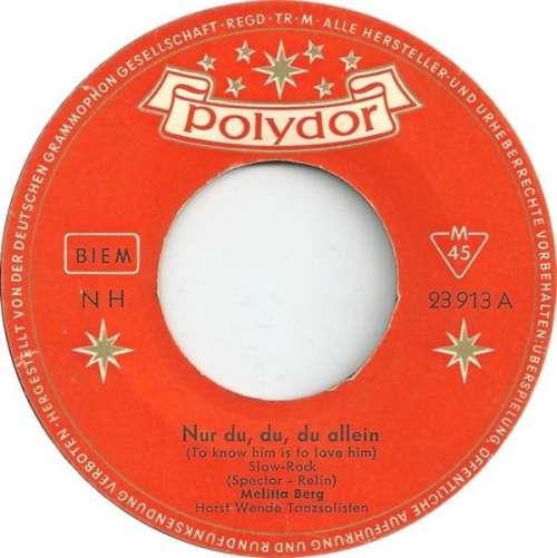 Bild Melitta Berg - Nur Du, Du, Du Allein (To Know Him Is To Love Him) (7, Single, Mono) Schallplatten Ankauf
