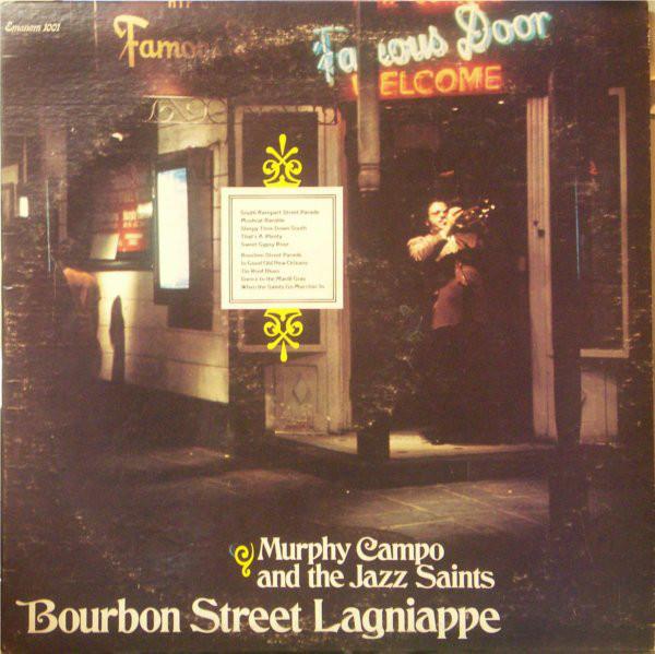 Cover Murphy Campo And The Jazz Saints - Bourbon Street Lagniappe (LP, Album) Schallplatten Ankauf