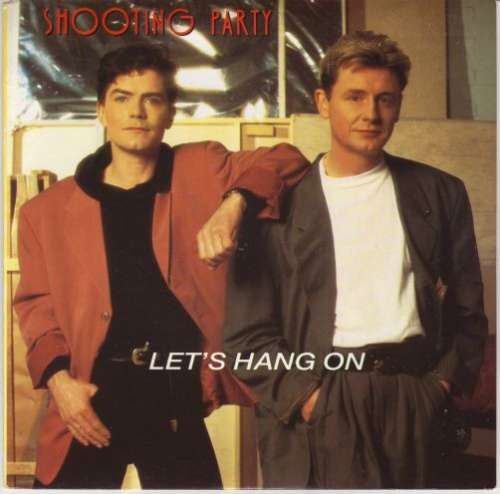 Cover zu Shooting Party - Let's Hang On (12, Maxi) Schallplatten Ankauf