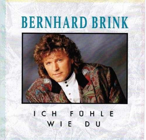 Bild Bernhard Brink - Ich Fühle Wie Du (7, Single) Schallplatten Ankauf
