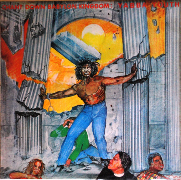 Cover Yabba Youth* - Chant Down Babylon Kingdom (LP, Album) Schallplatten Ankauf