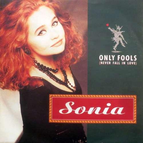 Bild Sonia - Only Fools (Never Fall In Love) (7, Single) Schallplatten Ankauf