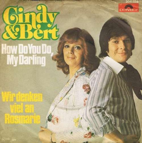 Cover Cindy & Bert - How Do You Do, My Darling / Wir Denken Viel An Rosmarie (7, Single) Schallplatten Ankauf