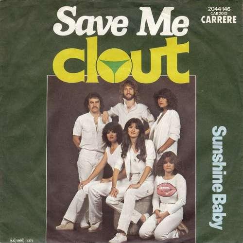Bild Clout - Save Me (7, Single) Schallplatten Ankauf