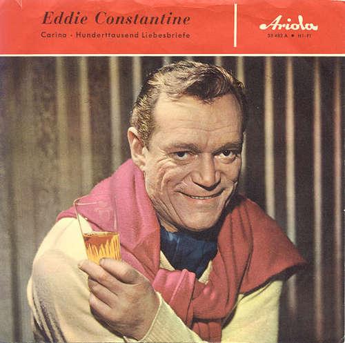 Bild Eddie Constantine - Carina / Hunderttausend Liebesbriefe (7, Single, Mono) Schallplatten Ankauf
